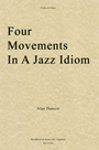 front cover of Four Movements In A Jazz Idiom for Violin and Piano, composed by Alan Danson
